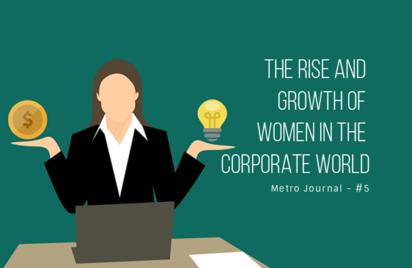 [Metro Journal] The rise and growth of women in the corporate world